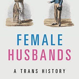 Female-Husbands-A-Trans-History