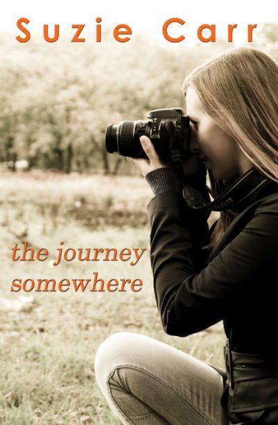 The Journey Somewhere - A Romance by Suzie Carr