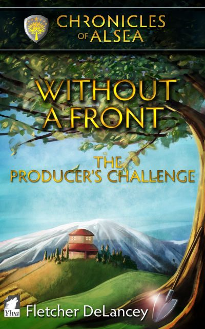 Without A Front: The Producer's Challenge by Fletcher DeLancey
