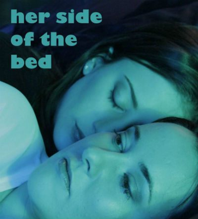 Indie Film: Her Side Of The Bed