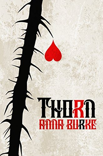 Thorn by Anna Burke - Book Review